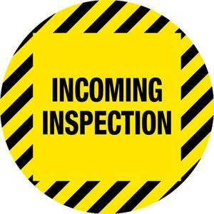 Incoming Inspection Vinyl Floor Sign