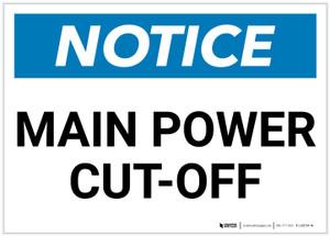 Notice: Main Power Cut-Off Landscape - Label