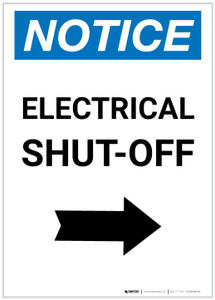 Notice: Electrical Shut-Off Portrait with Right Arrow - Label
