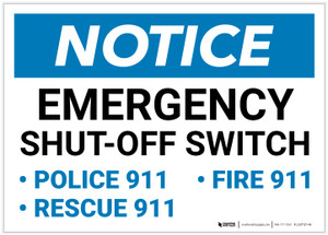 Notice: Emergency Shut-Off Switch - Police/Fire/Rescue 911 Landscape - Label