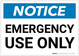 Notice: Emergency Use Only Landscape - Label