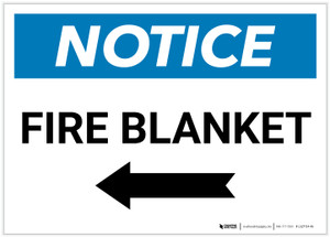 Notice: Fire Blanket with Left Arrow Landscape - Label
