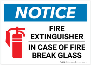 Notice: Fire Extinguisher - In Case Of Fire Break Glass Landscape - Label