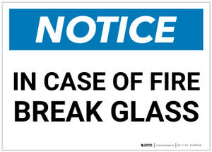 Notice: In Case Of Fire Break Glass Landscape - Label