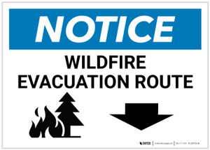Notice: Wildfire Evacuation Route with Down Arrow Landscape - Label