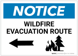 Notice: Wildfire Evacuation Route with Left Arrow Landscape - Label