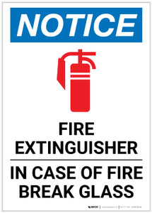 Notice: Fire Extinguisher In Case Of Fire Break Glass Portrait - Label