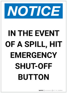 Notice: In The Event Of A Spill Hit Emergency Shut-Off Button Portrait - Label