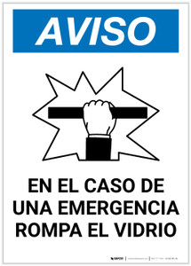 Notice: Spanish In Case Of Emergency Break Glass with Icon Portrait - Label