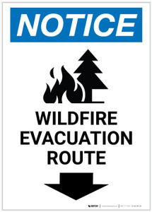 Notice: Wildfire Evacuation Route with Down Arrow and Icon Portrait - Label