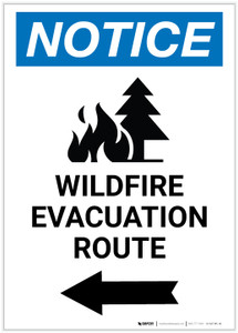 Notice: Wildfire Evacuation Route with Left Arrow and Icon Portrait - Label