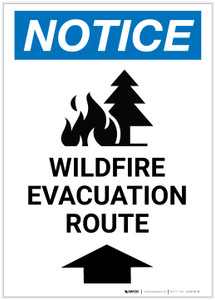 Notice: Wildfire Evacuation Route with Up Arrow and Icon Portrait - Label