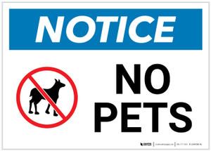 Notice: No Pets Landscape - Label