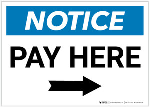 Notice: Pay Here with Right Arrow Landscape - Label