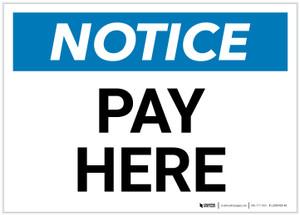 Notice: Pay Here Landscape - Label