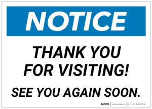 Notice: Thank You For Visiting - See You Again Soon Landscape - Label