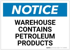 Notice: Warehouse Contains Petroleum Products Landscape - Label