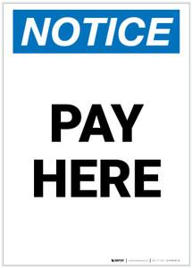 Notice: Pay Here Portrait - Label