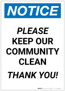 Notice: Please Keep Our Community Clean Portrait - Label