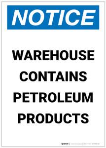 Notice: Warehouse Contains Petroleum Products Portrait - Label