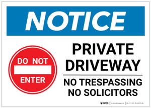 Notice: Do Not Enter - Private Driveway - No Trespassing or Solicitors with Icon Landscape - Label