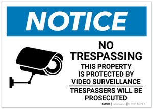 Notice: No Trespassing - Property Protected by Video Surveillance with Icon Landscape - Label