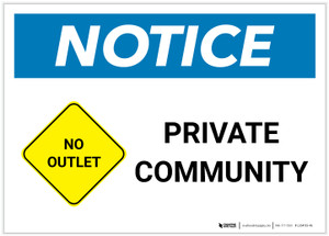 Notice: Private Community with No Outlet Icon Landscape - Label