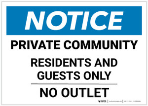 Notice: Private Community - Residents and Guests Only - No Outlet Landscape - Label