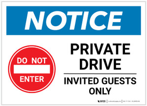 Notice: Private Drive - Invited Guests Only Landscape - Label