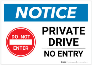 Notice: Private Drive - No Entry Landscape - Label