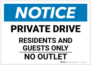 Notice: Private Drive - Residents And Guests Only Landscape - Label