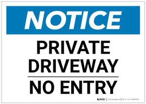 Notice: Private Driveway - No Entry Landscape - Label