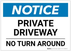 Notice: Private Driveway - No Turn Around Landscape - Label