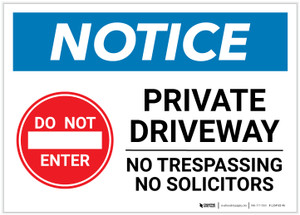 Notice: Private Driveway - No Trespassing/Solicitors Landscape - Label