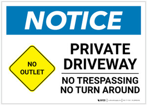 Notice: Private Driveway - No Trespassing/Turn Around with No Outlet Icon Landscape - Label