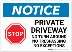Notice: Private Driveway - No Turn Around/Trespassing/No Exceptions Landscape - Label