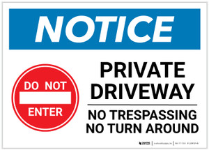 Notice: Private Driveway - No Trespassing/Turn Around Landscape - Label