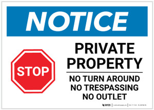 Notice: Private Property - No Turn Around/Trespassing/Outlet Landscape - Label