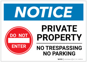 Notice: Private Property - No Parking/Trespassing Landscape - Label