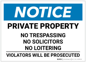 Notice: Private Property - No Trespassing/Solicitors/Loitering Landscape - Label