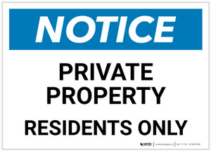 Notice: Private Property - Residents Only Landscape - Label