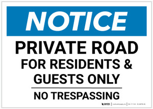 Notice: Private Road For Residents And Guests Only - No Trespassing Landscape - Label