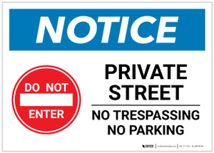 Notice: Private Street - No Parking or Trespassing with Icon Landscape - Label