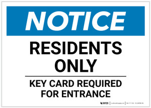 Notice: Residents Only - Key Card Required For Entrance Landscape - Label