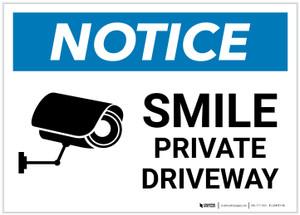 Notice: Smile - Private Driveway with Icon Landscape - Label
