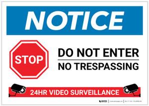 Notice: Stop - Do not Enter - 24 Hour Video Surveillance Landscape - Label