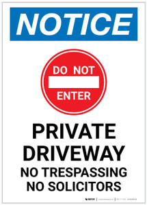Notice: Do Not Enter - Private Driveway - No Trespassing or Solicitors with Icon Portrait - Label