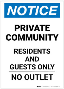 Notice: Private Community - Residents and Guests Only - No Outlet Portrait - Label