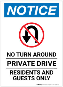 Notice: No Turn Around - Private Drive - Residents and Guests Only with Icon Portrait - Label