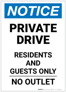 Notice: No Turn Around - Private Drive - Residents and Guests Only Portrait - Label